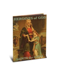 Book Heroines Of God: Sts for Girls