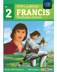 Francis: Knights of Assisi