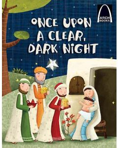 Once Upon a Clear Dark Night Arch Books