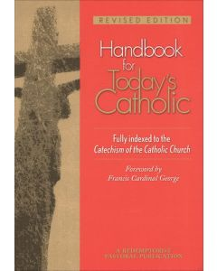 Handbook for Today's Catholic (Revised)
