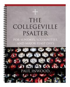 The Collegeville Psalter For Sundays, Solemnities,